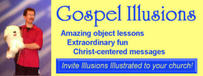 Gospel Illusionist Presents Christ-centered Messages -- Available for Your Church